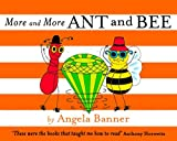 Angela Banner More and More Ant and Bee
