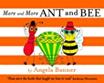 More and More Ant and Bee