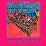 img - for Rainbow Blanket: A young girl lays down in the grass to rest. Her blanket comes alive, and she must journey with her crayons in order to break the spell. book / textbook / text book