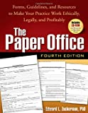 img - for The Paper Office, Fourth Edition: Forms, Guidelines, and Resources to Make Your Practice Work Ethically, Legally, and Profitably (Clinician's Toolbox) by Edward L. Zuckerman (2008) Paperback book / textbook / text book