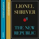 The New Republic | Lionel Shriver