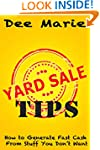 Yard Sale Tips: How to Generate Fast...