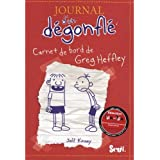 Journal d'un degonfle, Tome 1 : Carnet de bord de Greg Heffley : Diary of a Wimpy Kid - Volume 1 (in French) (French Edition)