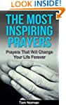 The Most Inspiring Prayers: Prayers T...