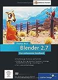Blender 2.7: Das umfassende Handbuch (Galileo Design)