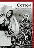 img - for Cotton: From Southern Fields to the Memphis Market (TN) (Images of America) book / textbook / text book