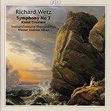 Richard Wetz: Symphony No. 2; Kleist Overtureby Rheinland-Pfalz State...
