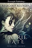 img - for Faerie Fate (Forever Faerie Book 1) book / textbook / text book