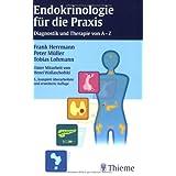 """Endokrinologie f�r die Praxis: Diagnostik und Therapie von A-Zvon """"Frank Herrmann"""""""
