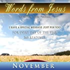 Words from Jesus: November: A Reading for Every Day of the Month Hörbuch von Simon Peterson Gesprochen von: Simon Peterson