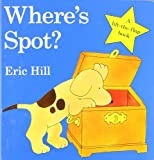 Where's Spot? (Little Spot Board Books) Eric Hill