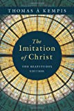 img - for The Imitation of Christ: The Beatitudes Edition book / textbook / text book