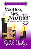 Voodoo, Lies, and Murder (Amber Fox Mysteries book #3)