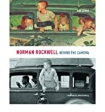 img - for [(Norman Rockwell: Behind the Camera )] [Author: Ron Schick] [Nov-2009] book / textbook / text book