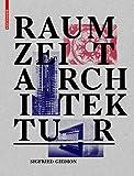 img - for Raum, Zeit, Architektur (German Edition) book / textbook / text book