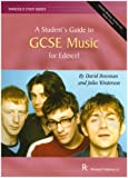 Students Guide to Gcse Music Edex 2008+ (Rhinegold Education)