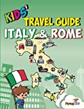 img - for Kids' Travel Guide - Italy & Rome: The fun way to discover Italy & Rome--especially for kids book / textbook / text book