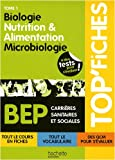 echange, troc Martine Pascal, Martine Lovera, Annie Martinez, Aline Molinari, Collectif - Biologie, nutrition & alimentation, microbiologie BEP CSS : Tome 1