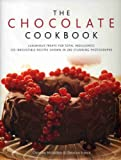 The Chocolate Cookbook: Luxurious treats for total indulgence: 135 irresistible recipes shown in 260 stunning photographs