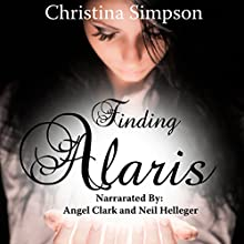 Finding Alaris: Tri Realms Saga Book 1 (       UNABRIDGED) by Christina Simpson Narrated by Angel Clark, Neil Hellegers