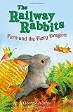 Fern and the Fiery Dragon (Railway Rabbits) (1444002538) by Adams, Georgie