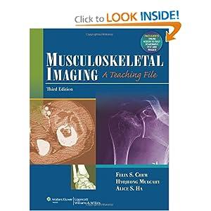 Musculoskeletal Imaging: A Teaching File (LWW Teaching File Series)