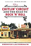 img - for The Chitlin' Circuit: And the Road to Rock 'n' Roll by Preston Lauterbach (2012-07-16) book / textbook / text book