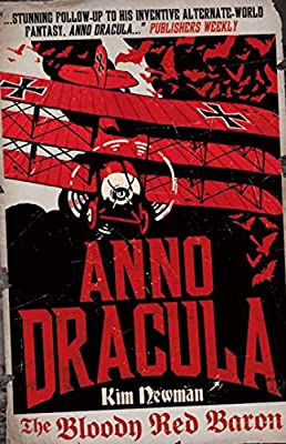 The Bloody Red Baron (Anno Dracula Book 2)