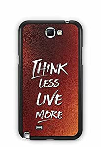 YuBingo Think Less. Live More Designer Mobile Case Back Cover for Samsung Galaxy Note 2