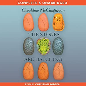 The Stones Are Hatching | [Geraldine McCaughrean]
