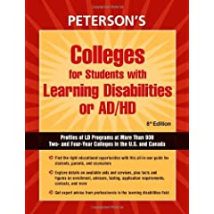 Colleges for Students with Learning Disabilities or AD/hd: Profiles of LD Programs at More Than 900 Two- and Four-Year Colleges in the U.S. and Canada (Peterson's Colleges With Programs for Students With Learning Disabilities Or Attention Deficit Disorders)