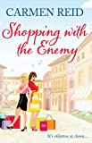 Carmen Reid Shopping With The Enemy: (Annie Valentine Book 6)