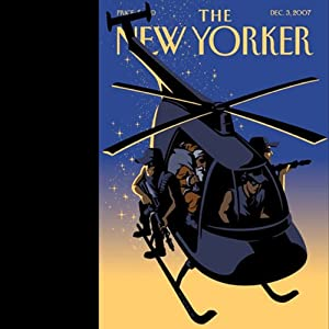 The New Yorker (December 3, 2007) | [Hendrik Hertzberg, Ben McGrath, Frances FitzGerald, Michael Specter, John Updike, David Denby]