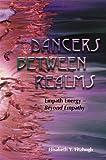 Dancers Between Realms-Empath Energy, Beyond Empathy (English Edition)
