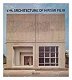 Architecture of Hiromi Fuji (0847808181) by Frampton, Kenneth