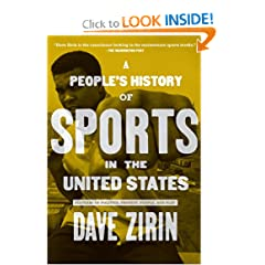 People's History of Sports in the United States: 250 Years of Politics, Protest, People, and Play (New Press... by Dave Zirin