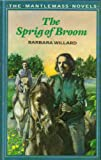 Sprig of Broom (Mantlemass novels) (035613170X) by Barbara Willard