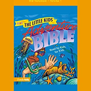 NIrV The Little Kids' Adventure Audio Bible Audiobook