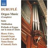 Durufle: Organ Music (Complete)