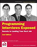 img - for Programming Interviews Exposed: Secrets to Landing Your Next Job 3rd edition by Mongan, John, Kindler, Noah, Gigu?re, Eric (2012) Paperback book / textbook / text book