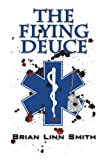 The Flying Deuce - Brian Linn Smith