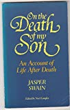 img - for On the Death of My Son: An Account of Life After Death book / textbook / text book