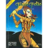 Fiend Folio: Tome of Creatures Malevolent and Benign: (Advanced Dungeons and Dragons) ~ Don Turnbull