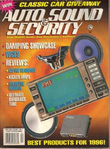 Auto Sound & Security Magazine, Vol. 7, No. 4 (April, 1996)