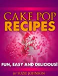 Cake Pops: Easy And Delicious Cake Po...