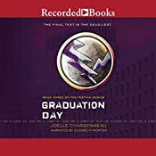 Graduation Day: The Testing, Book 3 | Joelle Charbonneau
