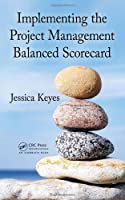 Implementing the Project Management Balanced Scorecard