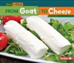 From Goat to Cheese (Start to Finish,...