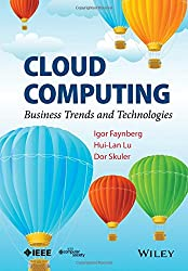 Cloud Computing: Business Trends and Technologies by Wiley