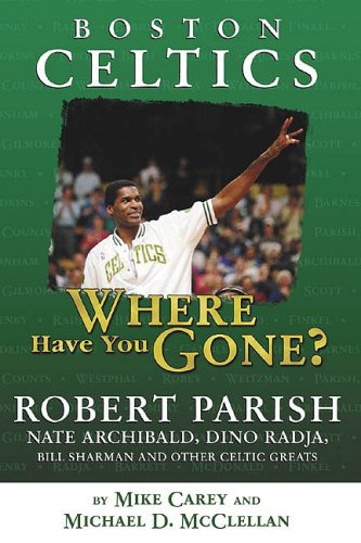 Boston Celtics: Where Have You Gone? at Amazon.com